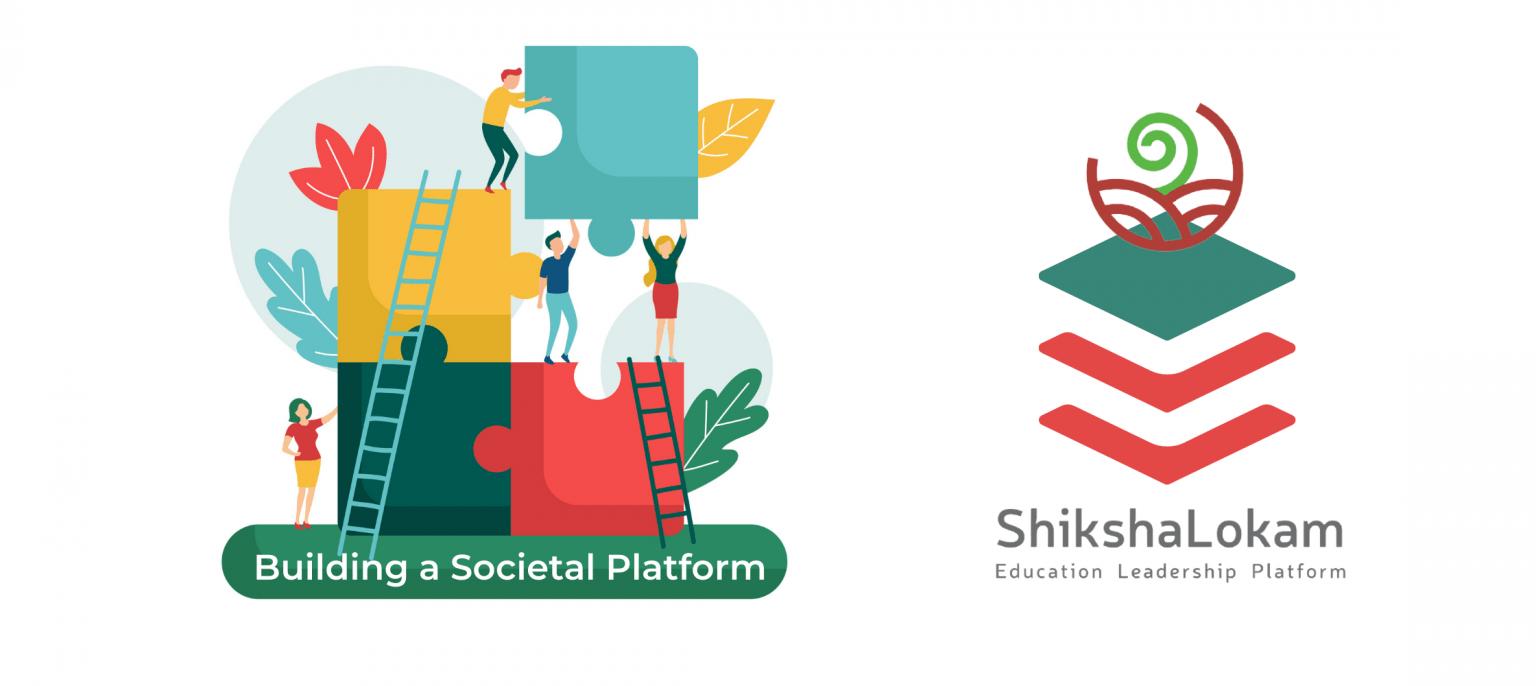 ShikshaLokam: A Societal Platform